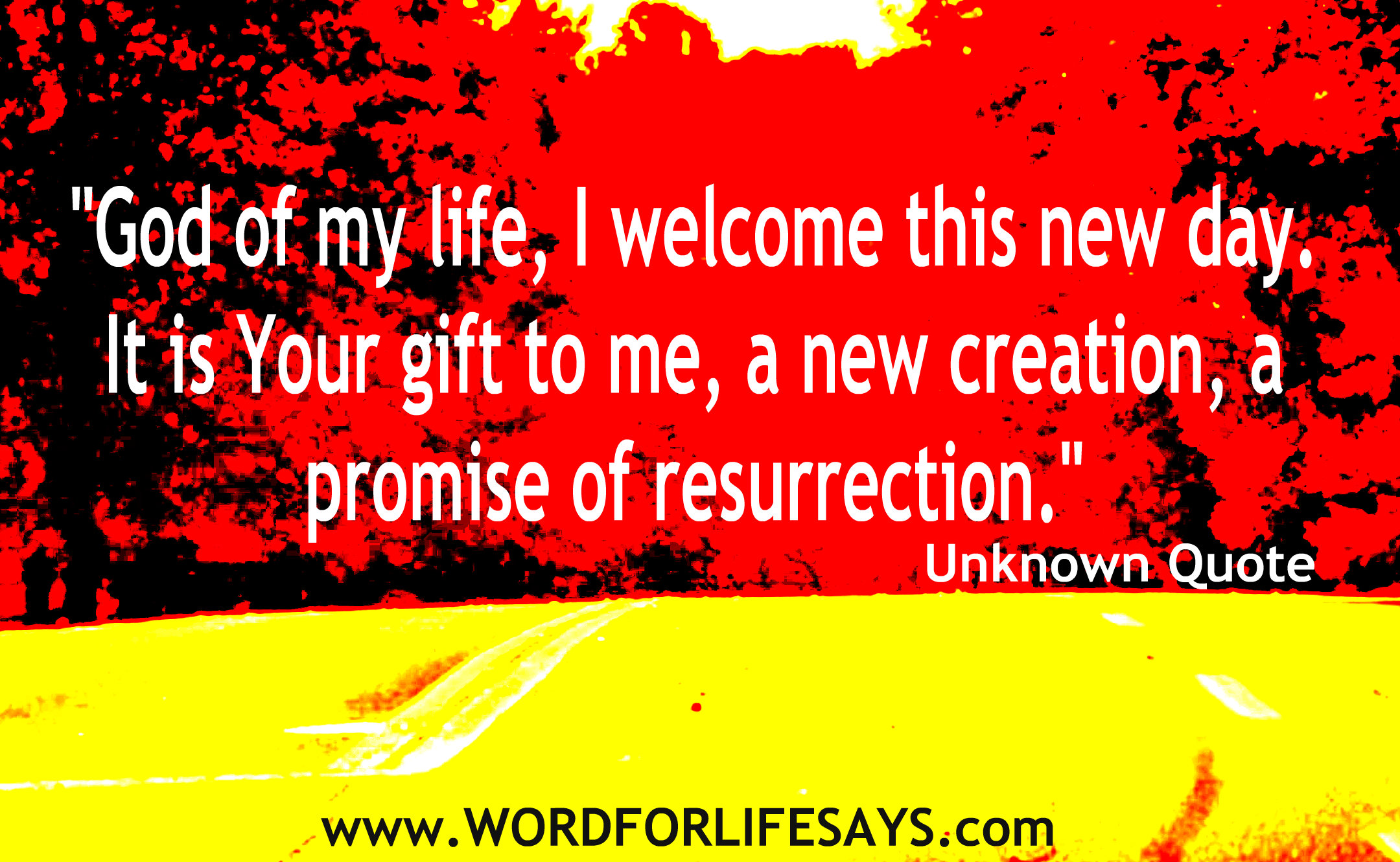 Today Is A Gift From God Words To Live By Word For Life Says