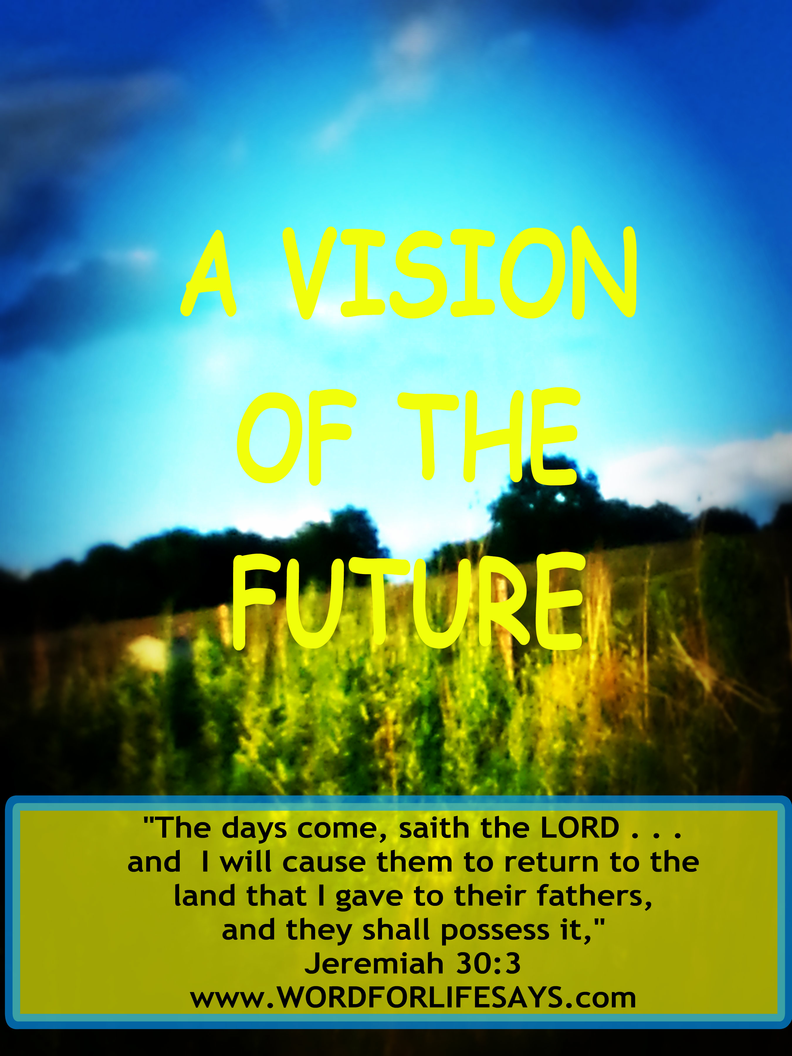 """A Vision of the Future"""" Sunday School Lesson, Jeremiah 30:1-3, 18-22 ..."""