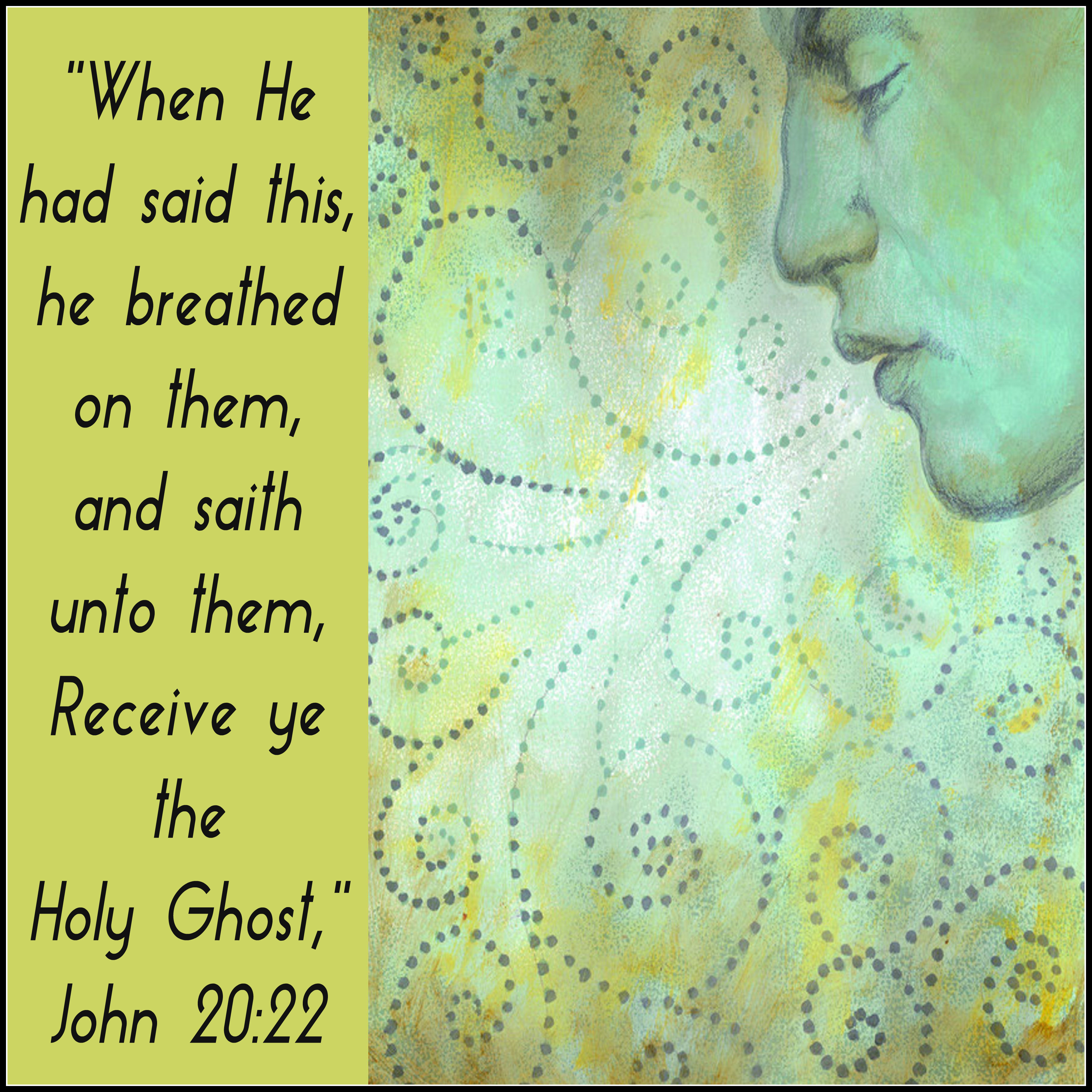 """Receive Ye the Holy Ghost!"""" Sunday School Lesson, John 20:19-23 ..."""