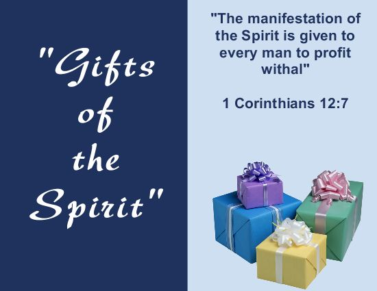 Gifts of the spirit sunday school lesson 1 corinthians 121 11 gifts of the spirit photo 001 negle Choice Image