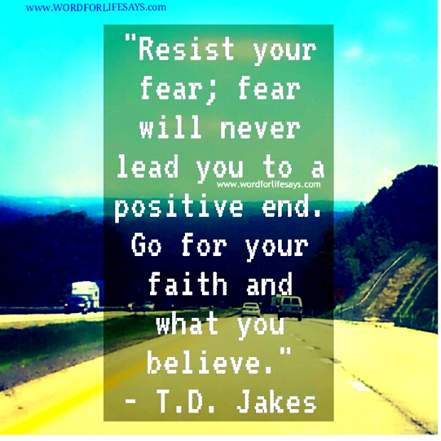 resist your fear