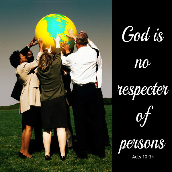 Image result for god is no respecter of persons