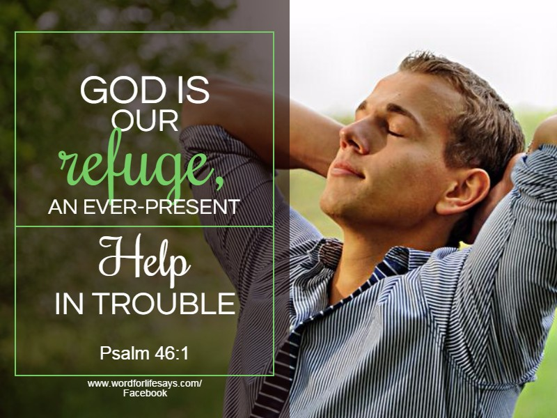 god-is-our-refuge-an-everpresent-help-in-trouble-psalm-46-1
