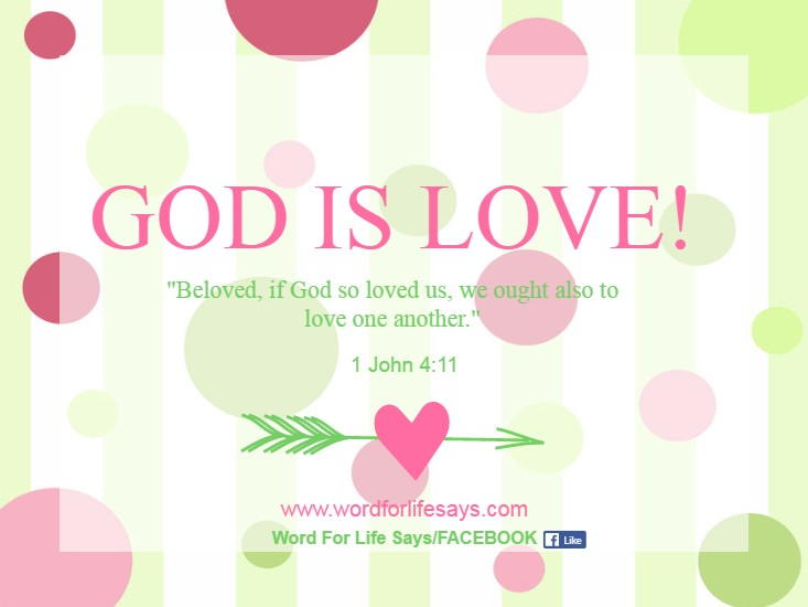 God Is Love 1 John 4 11