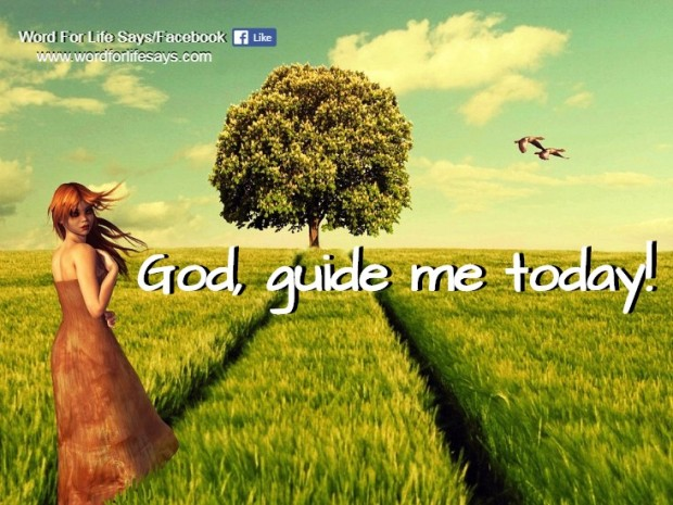 god-guide-me-today www.wordforlifesays.com