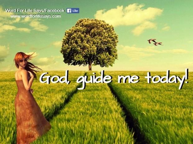 god-guide-me-today www.wordforlifesays.com