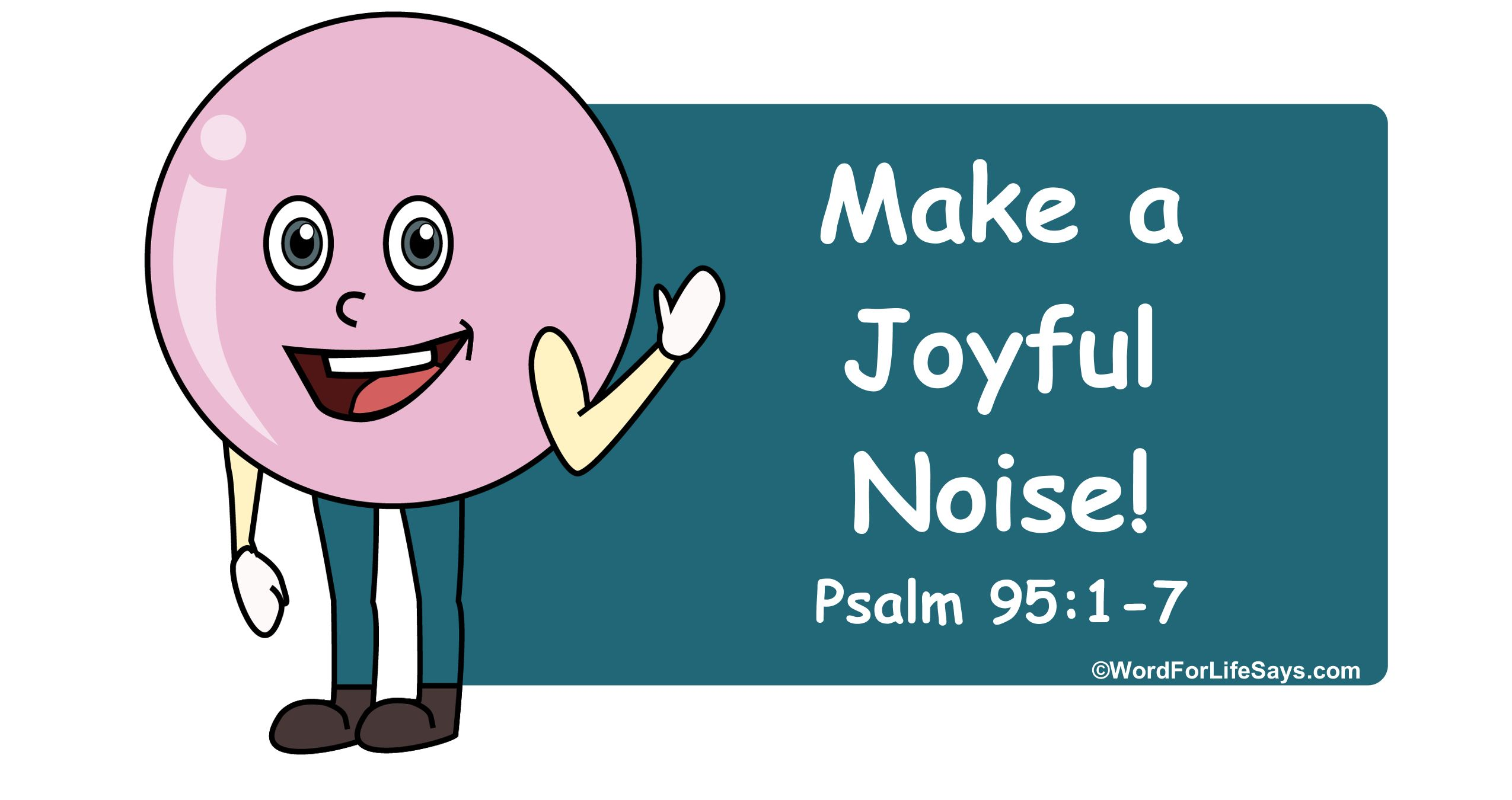 Children's Bible Activities for Psalm 95 and praising God