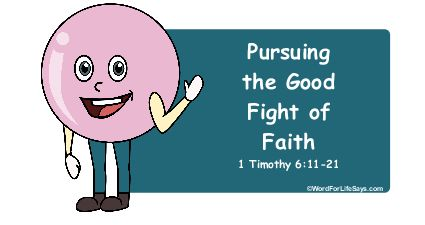 Pursuing the Good Fight of Faith title pic-001