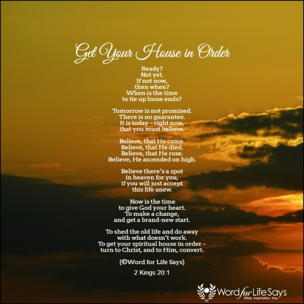 Get your house in order poem - my pic